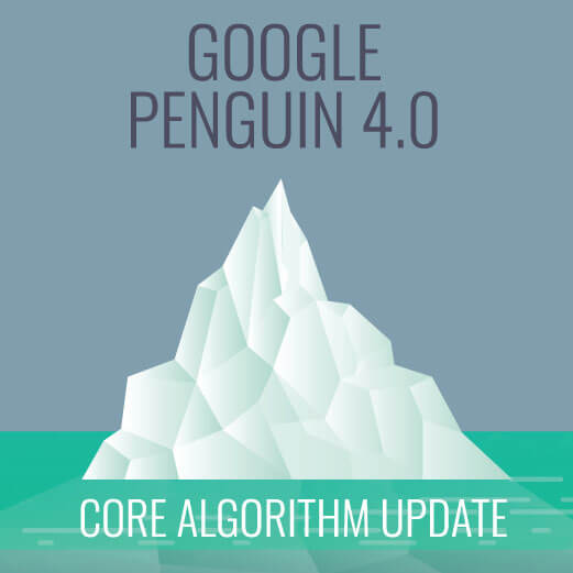 Google Penguin 4.0 - Core Algorithm Update