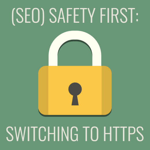 SEO safety first: switching to HTTPS