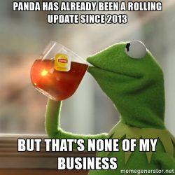 Panda Has Already Been A Rolling Update Since 2013