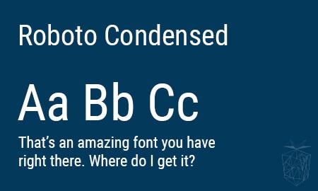 Roboto Condensed Google Web Font