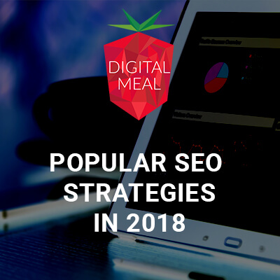 Popular SEO Strategies in 2018