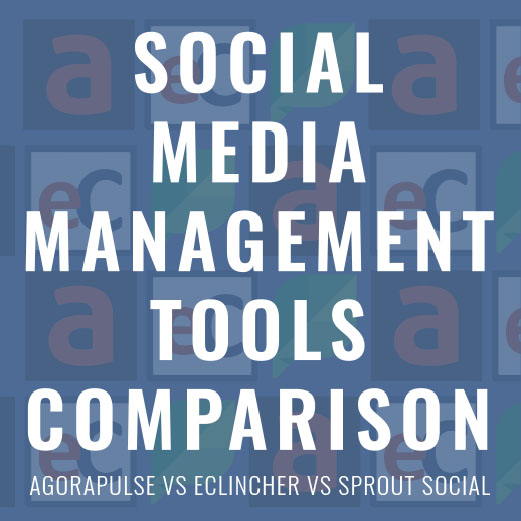 Top 3 Social Media Management Tool Comparisons 2019