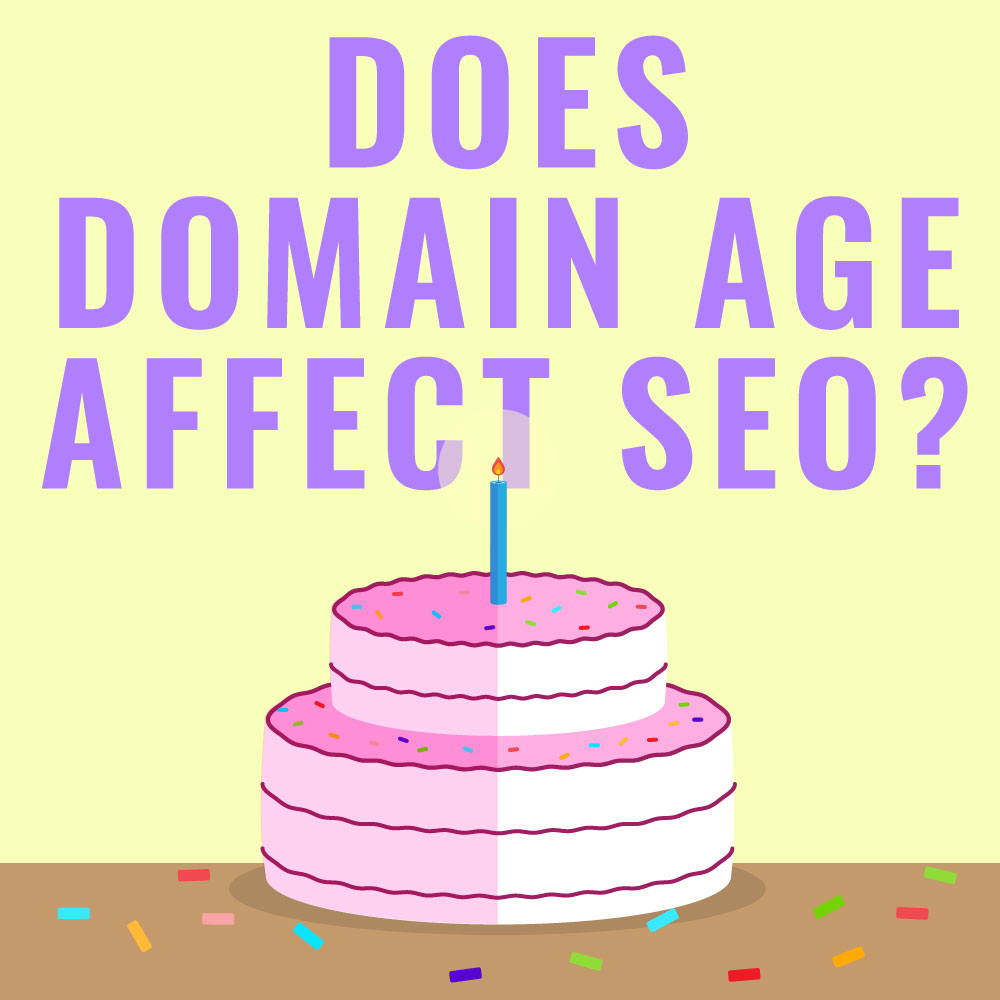 Does Domain Age affect SEO feature image