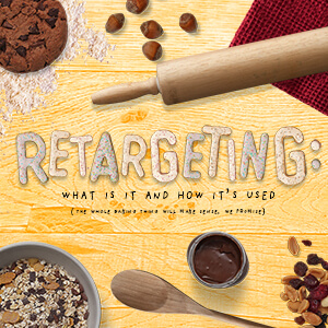 Retargeting: What Is It And How It's Used