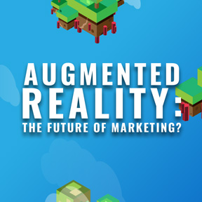 AUGMENTED REALITY: The future of marketing?
