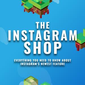 Instagram 2020 Update - The Instagram Shop Tab